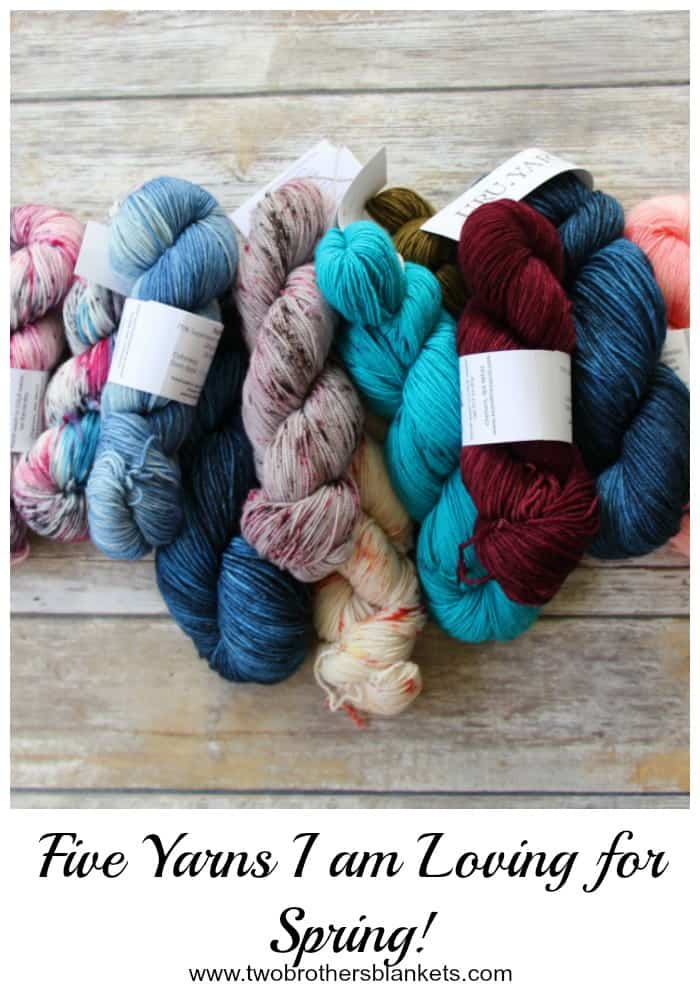 Five Yarns I am Loving for Spring!