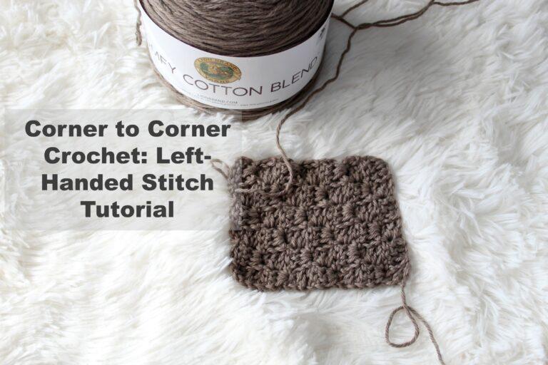 Corner to Corner (C2C) Crochet Left-Handed