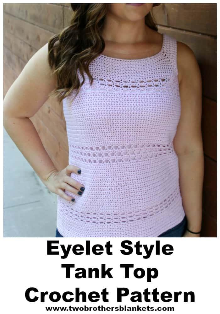 Blushing Eyelet Tank Crochet Pattern