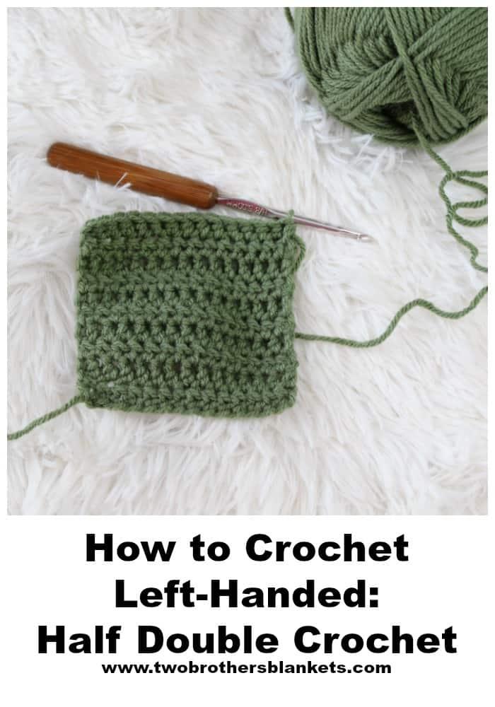 How to crochet left-handed: half double crochet.