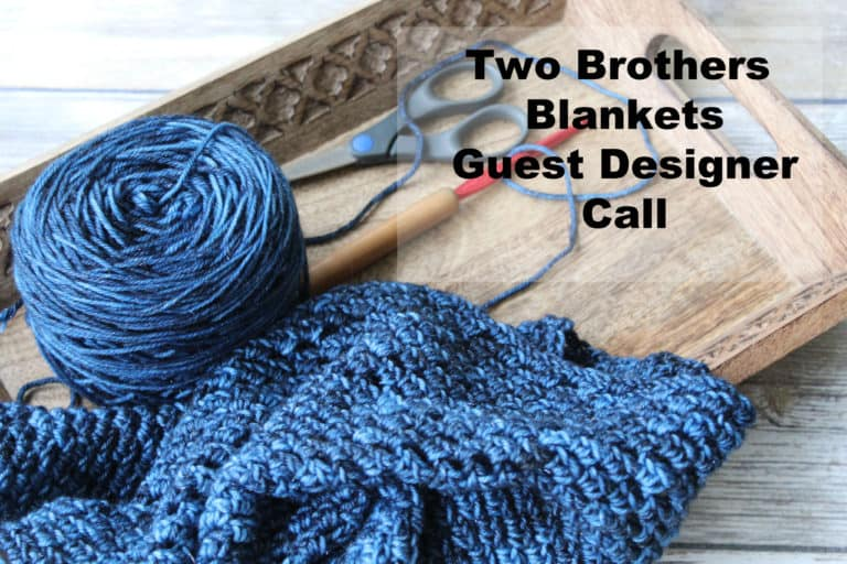 Two Brothers Blankets Guest Designer Call!