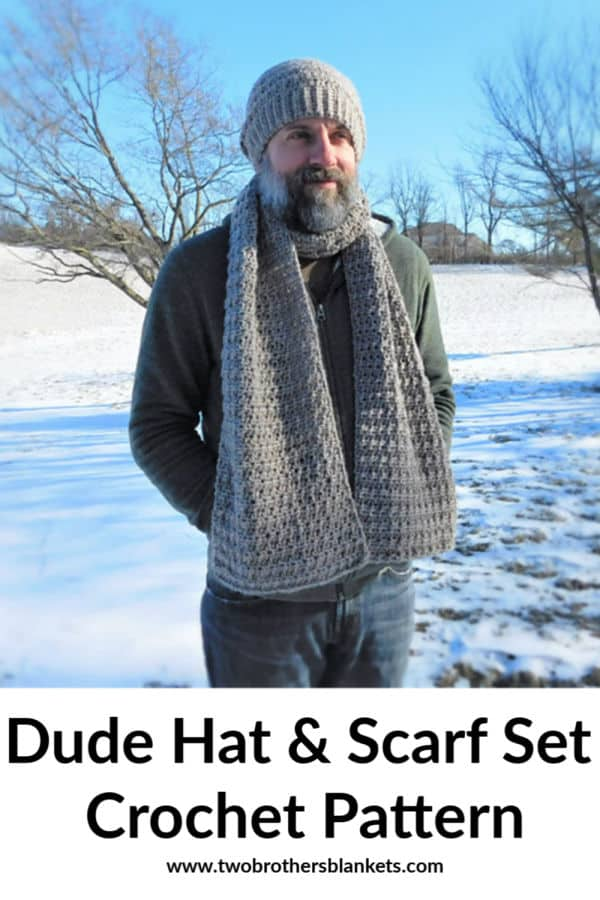 Dude Hat and Scarf Set Crochet Pattern