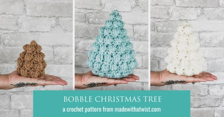 How to Make a Bobble Christmas Tree – Quick and Easy Crochet Pattern