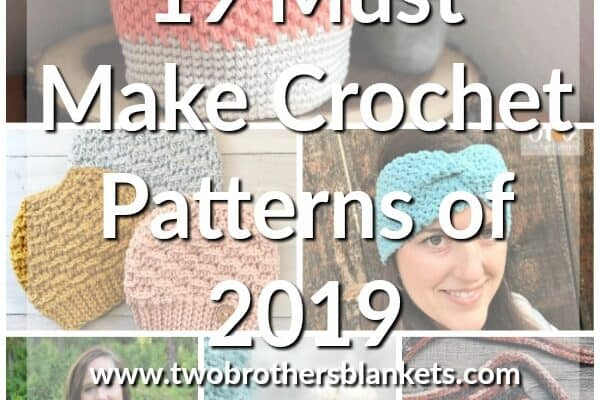 19 Must Make Crochet Patterns of 2019