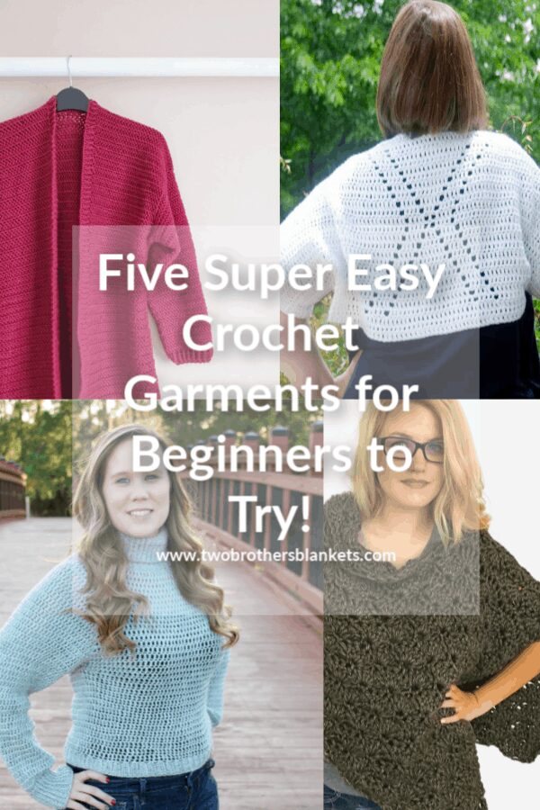 Five Super Easy Crochet Garments For Beginners to Try