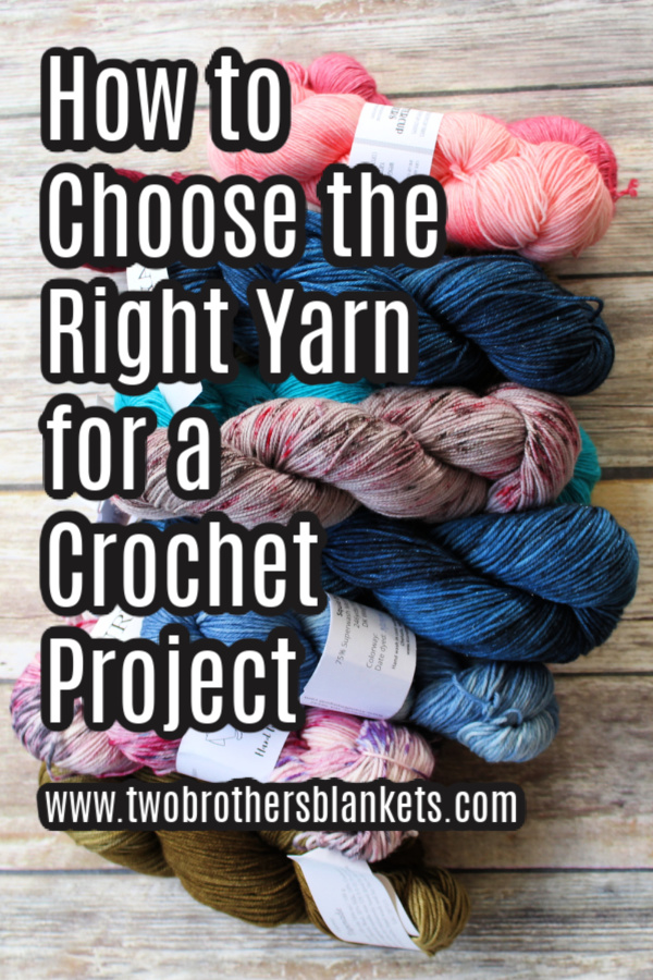 How to Choose the Right Yarn for a Crochet Project.