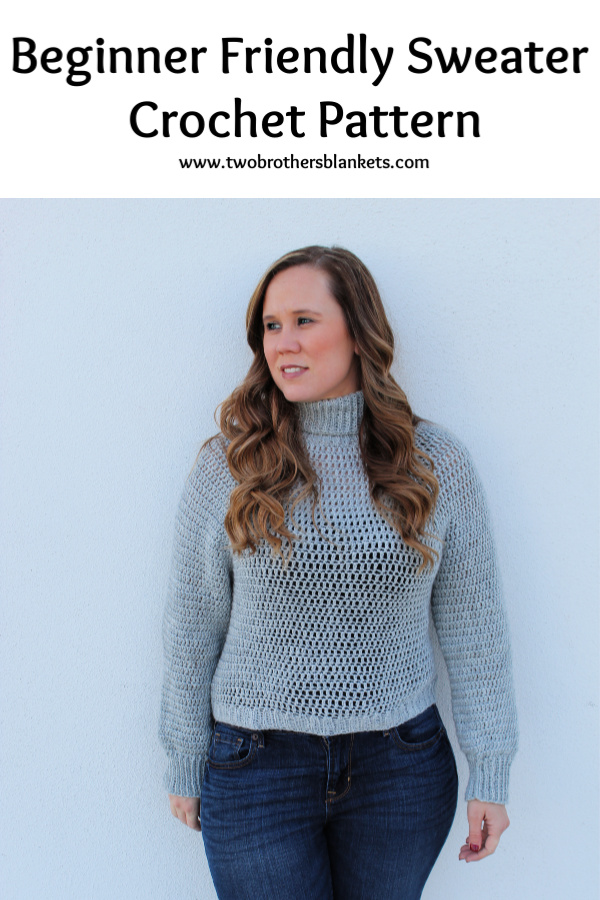 Beginner Friendly Sweater Crochet Pattern- Bombshell Sweater- Two Brothers Blankets