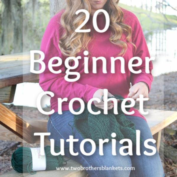 20 Beginner Crochet Tutorials