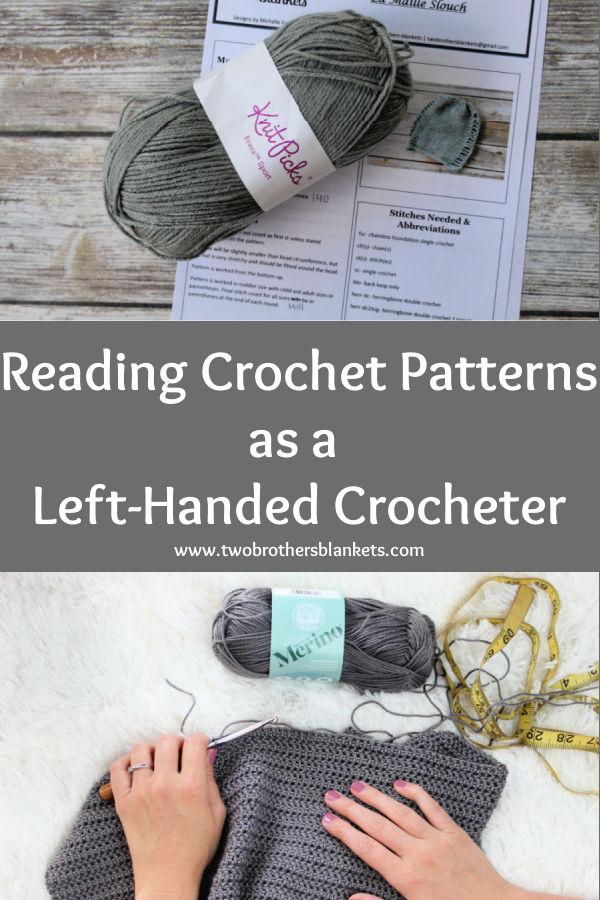 Reading Crochet Patterns as a Left-Handed Crocheter.