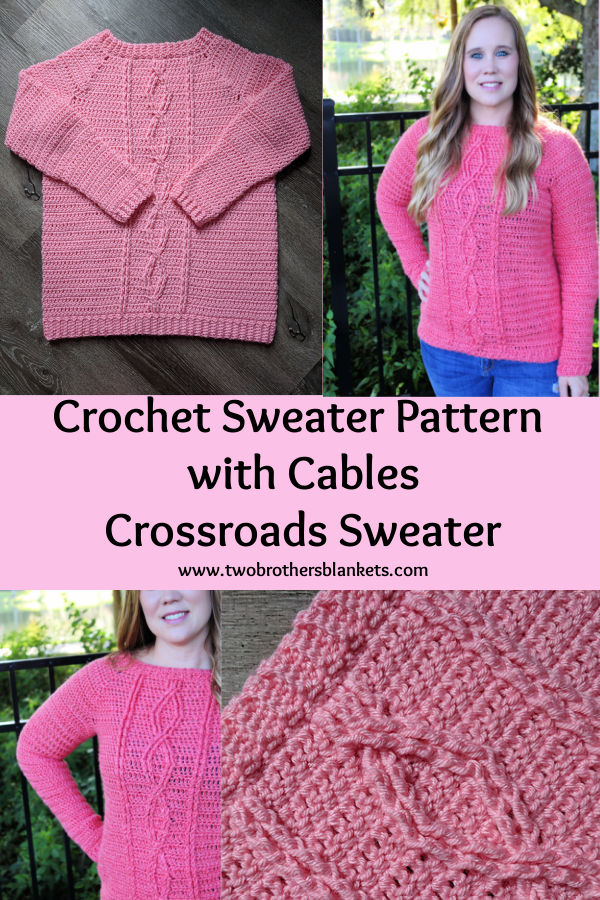 Crochet Sweater Pattern with Cables Crossroads Sweater