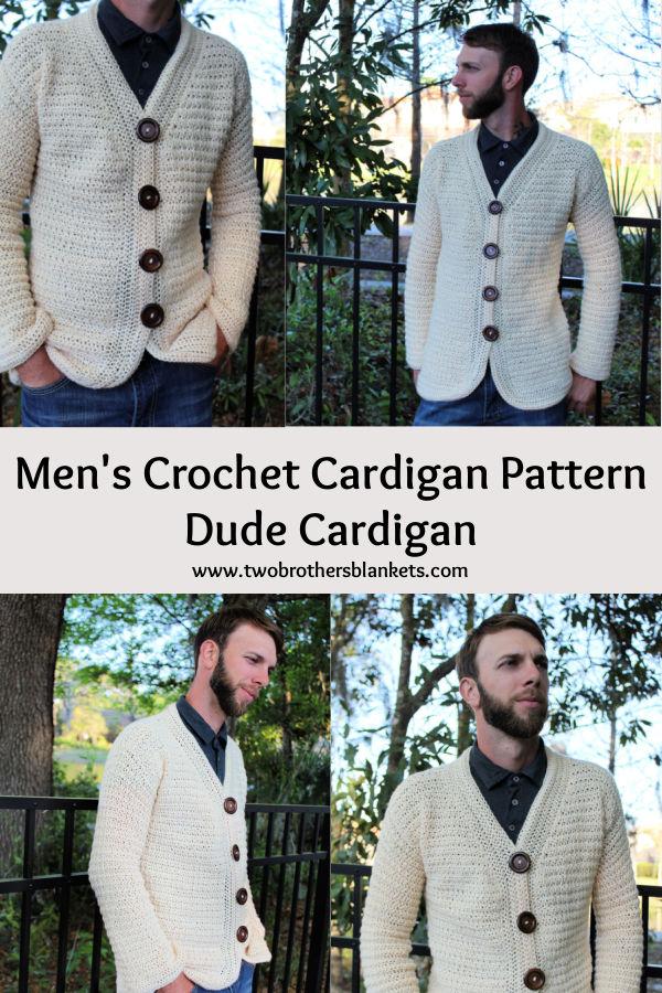 Men's Crochet Cardigan Pattern- Dude Cardigan- Two Brothers Blankets
