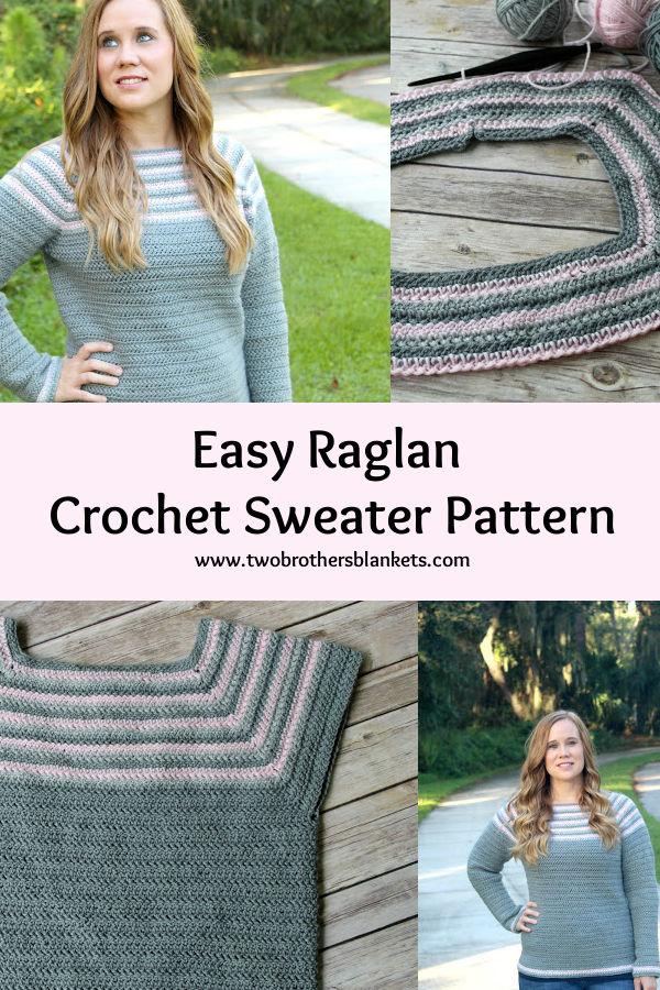 Easy Raglan Crochet Sweater Pattern- Two Brothers Blankets