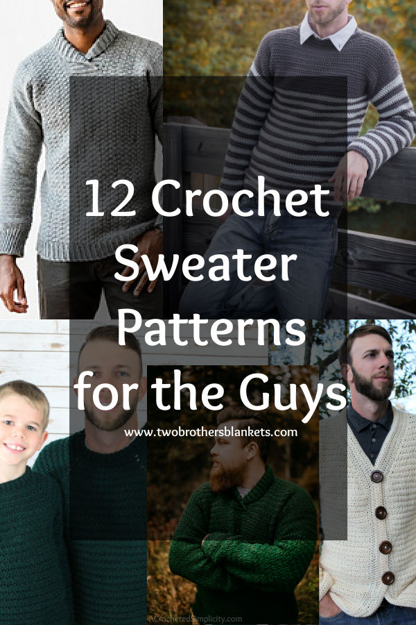 12 Crochet Sweater Patterns for the Guys