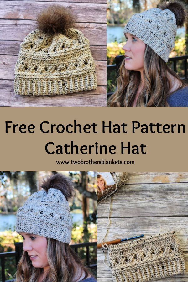 Free Crochet Hat Pattern - Catherine Hat- Two Brothers Blankets