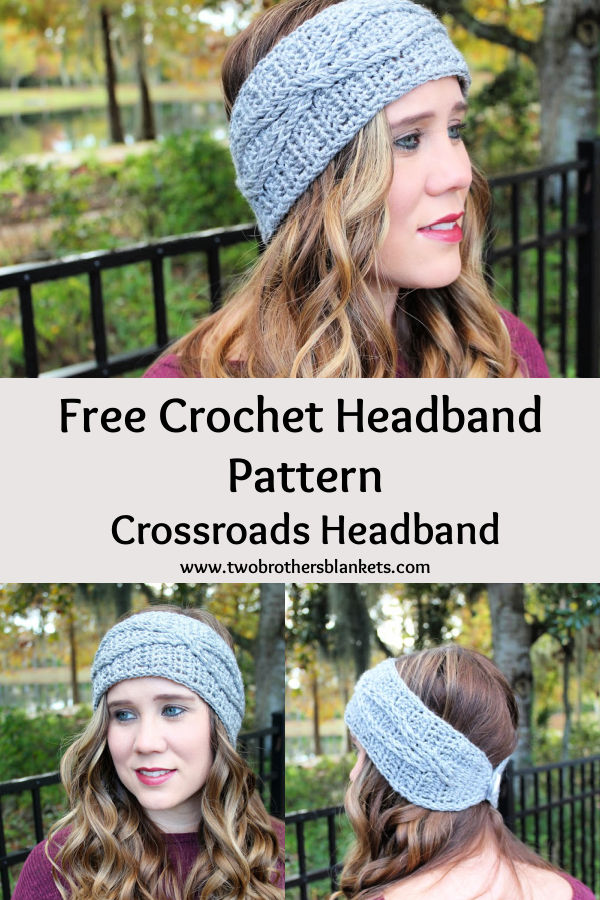 Free Crochet Headband Pattern- Crossroads Headband- Two Brothers Blankets