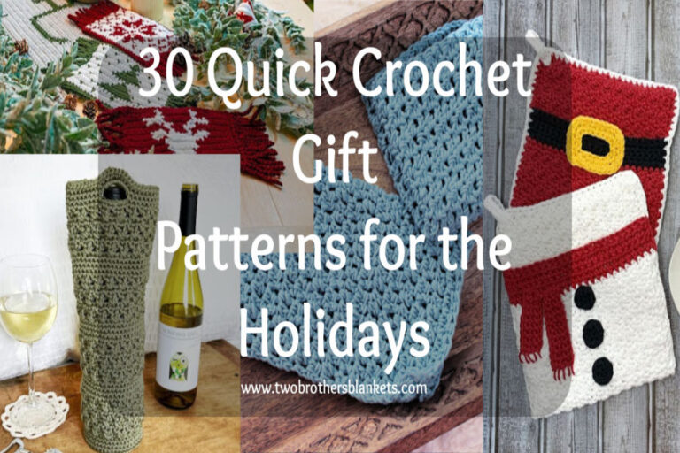 30 Quick Crochet Gift Patterns for the Holidays