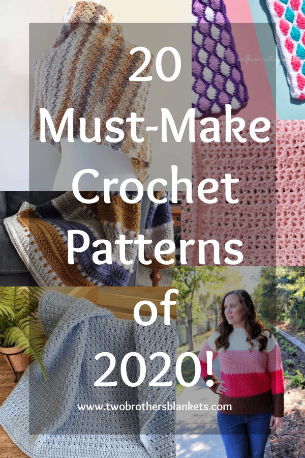 20 Must Make Crochet Patterns of 2020- Two Brothers Blankets