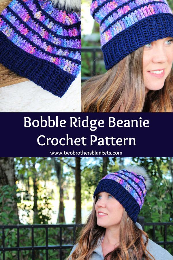 Bobble Ridge Beanie Crochet Pattern- Two Brothers Blankets