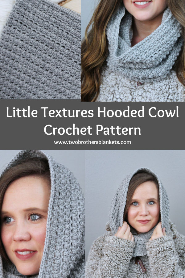 Little Textures Hooded Cowl Crochet Pattern- Two Brothers Blankets