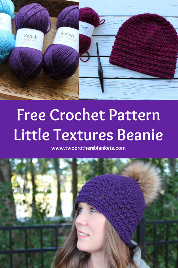 Free Crochet Pattern- Little Textures Beanie- Two Brothers Blankets