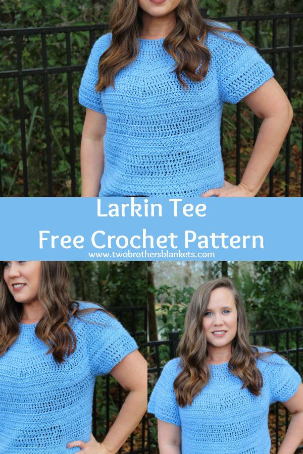 Larkin Tee - Free Crochet Pattern- Two Brothers Blankets.