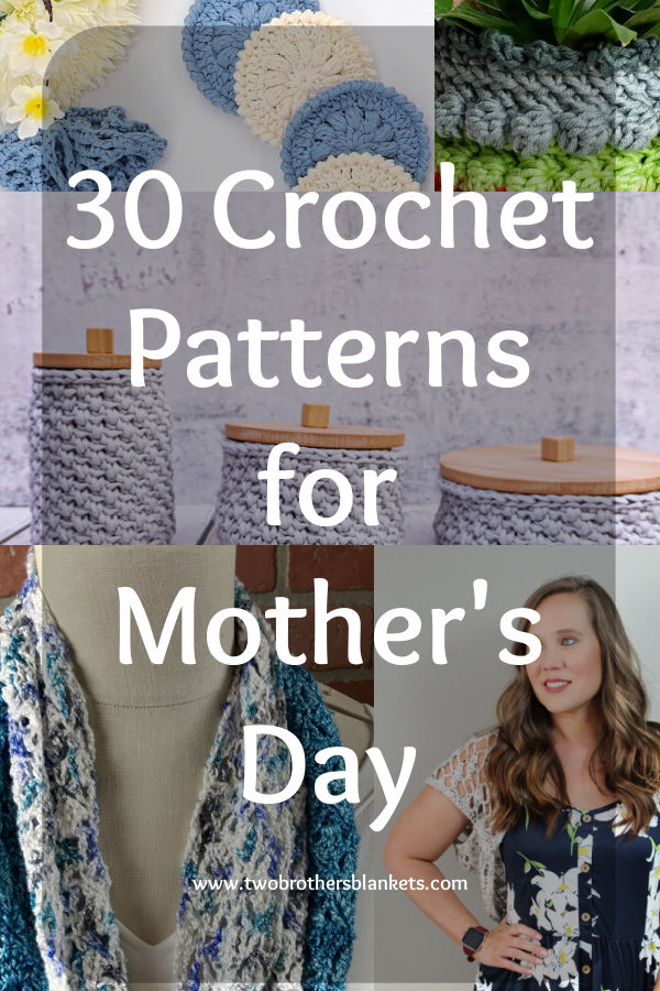 30 Crochet Patterns for Mother's Day