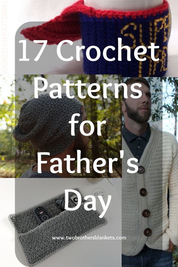17 Crochet Patterns for Father's Day
