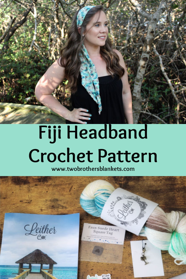 Fiji Headband Crochet Pattern - Two Brothers Blankets