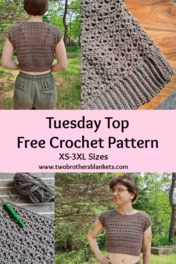 Tuesday Top Free Crochet Pattern- XS-3XL Sizes- Two Brothers Blankets