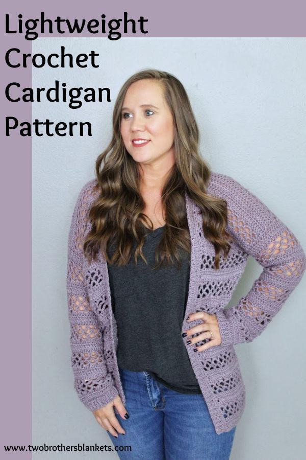Lightweight Crochet Cardigan Pattern- Two Brothers Blankets